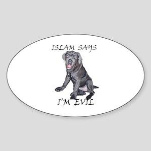 Islam Says I'm Evil Oval Sticker