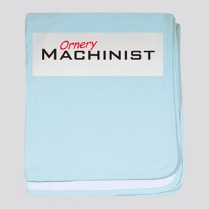Ornery Machinist baby blanket