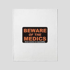 Beware / Medic Throw Blanket