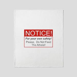 Notice / Atheist Throw Blanket