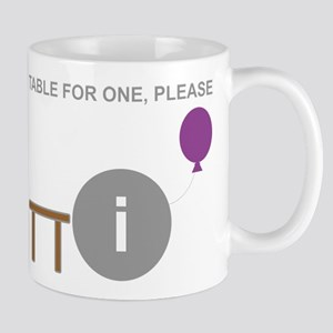 Table for One, Please Mug