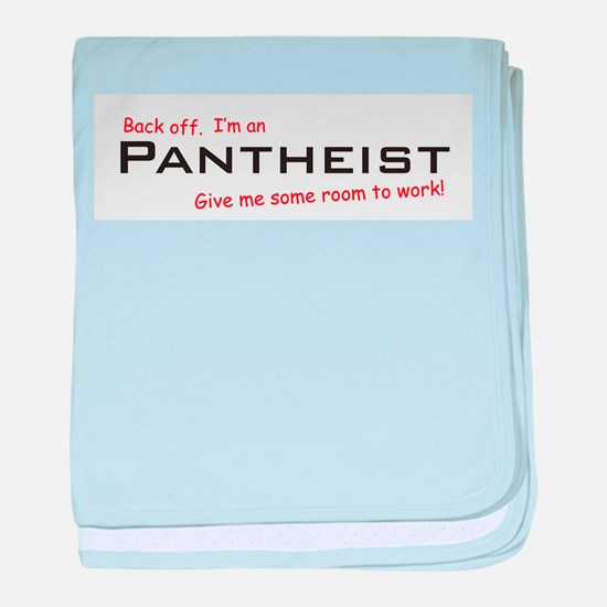 I'm a Pantheist baby blanket