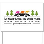 It's Their Home Wildlife Yard Sign