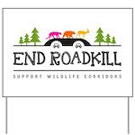 End Roadkill Multicolor Yard Sign