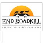 End Roadkill Orange Sun Yard Sign