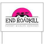 End Roadkill Pink Sun Yard Sign