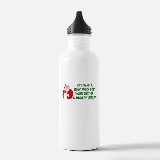 Santa's naughty girl list Water Bottle