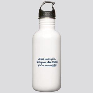 Jesus Loves You Asshole Stainless Water Bottle 1.0