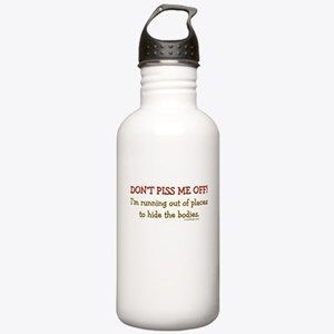 Don't Piss Me Off! Stainless Water Bottle 1.0L