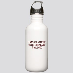 I was an atheist ... Stainless Water Bottle 1.0L