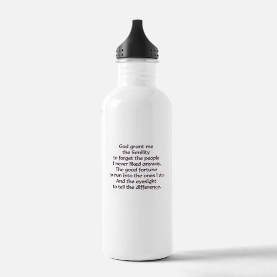 God grant me the Senility... Water Bottle