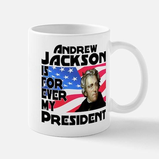 Andrew Jackson 4ever Mug