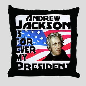 Andrew Jackson 4ever Throw Pillow