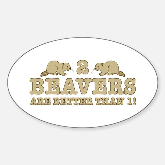 2 Beavers Sticker (Oval)