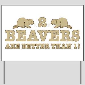 2 Beavers Yard Sign