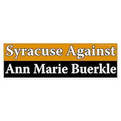 Syracuse Against Ann Marie Buerkle bumpersticker