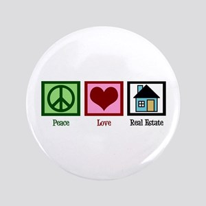 "Peace Love Real Estate 3.5"" Button"