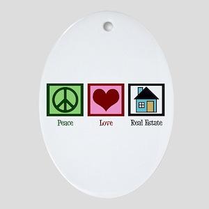 Peace Love Real Estate Ornament (Oval)