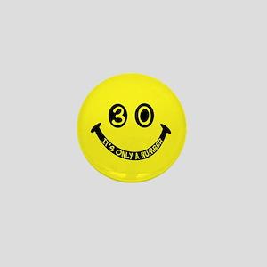 30th birthday smiley face Mini Button