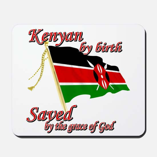 Kenyan by birth Mousepad