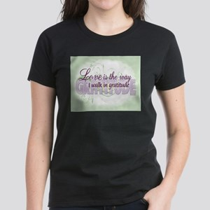 ACIM-Walk in Gratitude Women's Dark T-Shirt