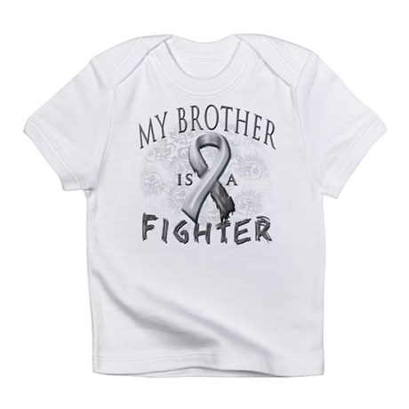 My Brother Is A Fighter Infant T-Shirt