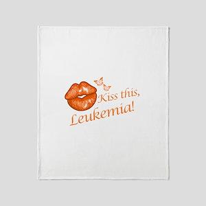 Kiss this, Leukemia! Throw Blanket