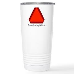 Slow Moving Vehicle 1 Stainless Steel Travel Mug