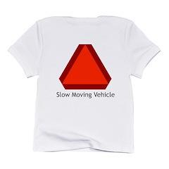 Slow Moving Vehicle 1 Infant T-Shirt