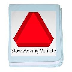 Slow Moving Vehicle 1 baby blanket