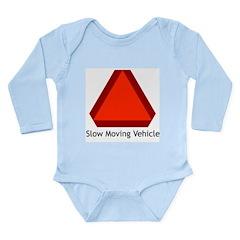 Slow Moving Vehicle 1 Long Sleeve Infant Bodysuit