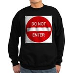 Do Not Enter 1 Sweatshirt (dark)