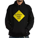 Slippery When Wet Sign Hoodie (dark)