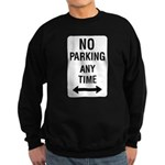 No Parking Any Time Sign Sweatshirt (dark)