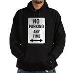 No Parking Any Time Sign Hoodie (dark)