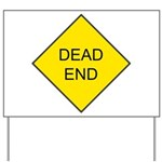 Dead End Sign Yard Sign