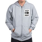 Keep Right Sign Zip Hoodie