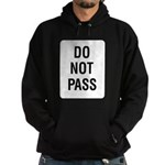 Do Not Pass Sign Hoodie (dark)