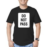 Do Not Pass Sign Men's Fitted T-Shirt (dark)