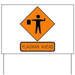 Flagman Ahead Sign 2 Yard Sign
