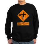 Flagman Ahead Sign 2 Sweatshirt (dark)