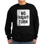 No Right Turn Sign Sweatshirt (dark)