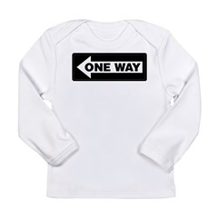 One Way Sign - Left - Long Sleeve Infant T-Shirt