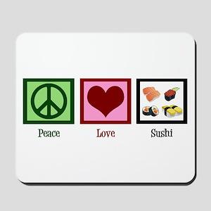 Peace Love Sushi Mousepad
