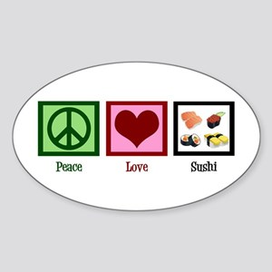 Peace Love Sushi Sticker (Oval)