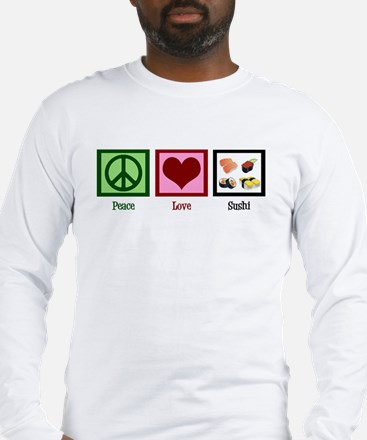Peace Love Sushi Long Sleeve T-Shirt