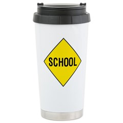 School Sign Stainless Steel Travel Mug
