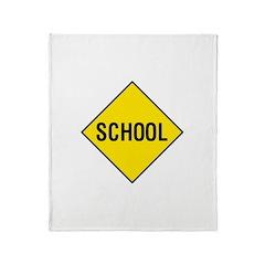 School Sign Throw Blanket