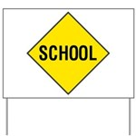 School Sign Yard Sign