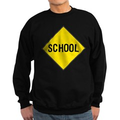 School Sign Sweatshirt (dark)